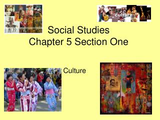 Social Studies  Chapter 5 Section One