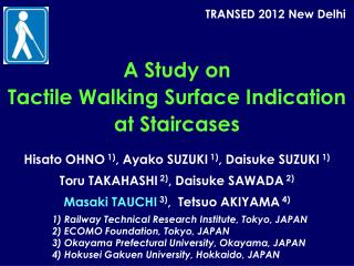 A Study on  Tactile Walking Surface Indication  at Staircases