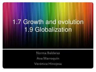 1.7 Growth and evolution 1.9 Globalization
