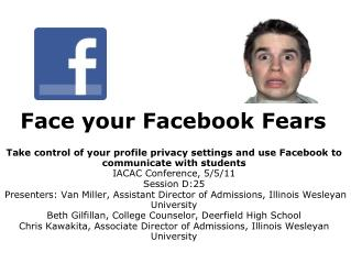 Face your Facebook Fears