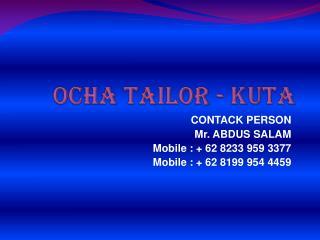 OCHA TAILOR - KUTA