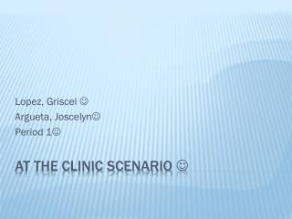 At the Clinic Scenario  