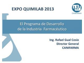 El Programa de Desarrollo de la Industria  Farmac�utico