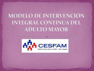 modelo  de  intervención  integral continua del ADULTO MAYOR