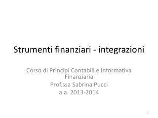Strumenti finanziari - integrazioni