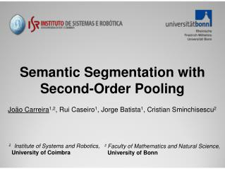 Semantic Segmentation with Second-Order Pooling