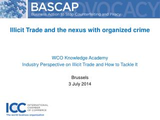 Illicit Trade and the nexus with organized  crime  WCO Knowledge Academy