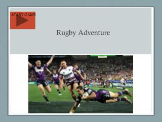 Rugby Adventure
