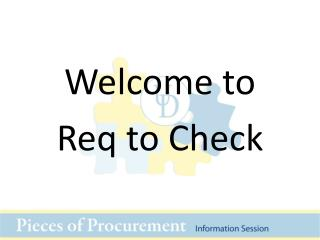 Welcome to  Req  to Check