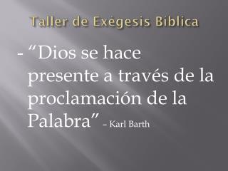 Taller de  Exégesis Bíblica