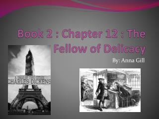 Book 2 : Chapter 12 : The Fellow of Delicacy