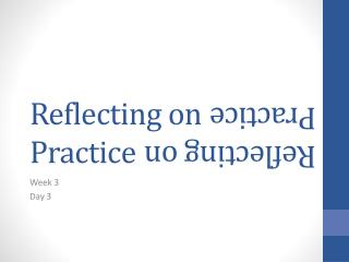 Reflecting on Practice