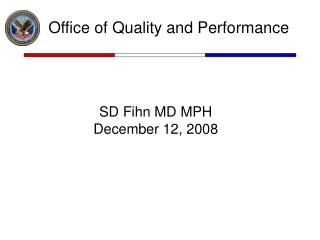 Office of Quality and Performance