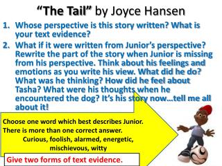 """The Tail""  by Joyce Hansen"