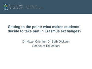 Getting to the point: what makes students decide to take part in Erasmus exchanges?