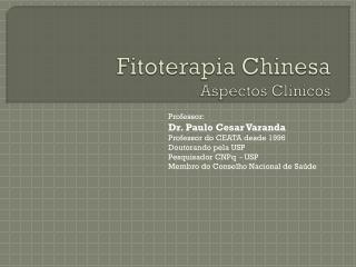 Fitoterapia  Chinesa Aspectos Clínicos