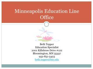 Minneapolis Education Line Office