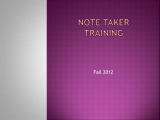 Note taker training