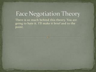 Face Negotiation Theory
