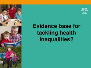 Evidence base for tackling health inequalities?