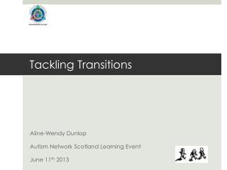 Tackling Transitions