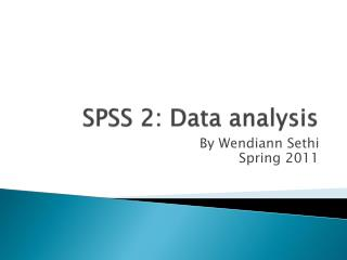 SPSS 2: Data analysis