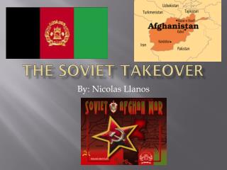 The soviet takeover