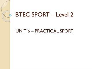 BTEC SPORT – Level 2