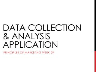 DATA COLLECTION & ANALYSIS APPLICATION