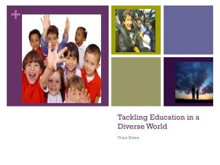Tackling Education in a Diverse World