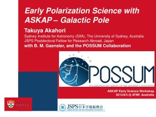 Early Polarization Science with ASKAP – Galactic Pole