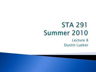 STA 291 Summer 2010