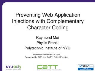 Preventing Web Application Injections with Complementary Character Coding