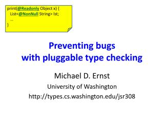 Preventing bugs with pluggable type checking
