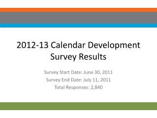 2012-13 Calendar Development Survey Results