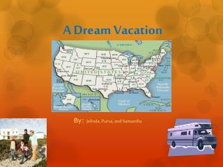 A Dream Vacation