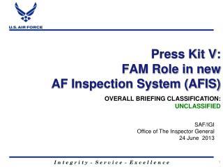 Press Kit V: FAM Role in new  AF Inspection System (AFIS)