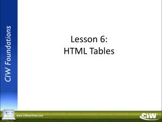 Lesson 6: HTML Tables