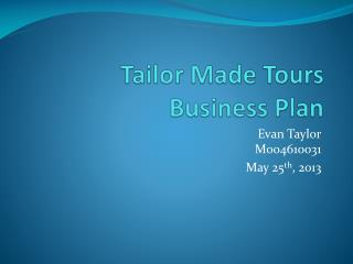 Tailor Made Tours Business Plan