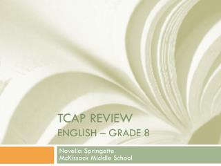 TCAP Review english  – Grade 8