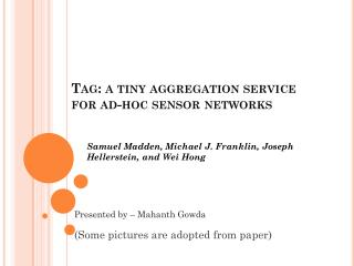 T ag: a tiny aggregation service for ad-hoc sensor networks