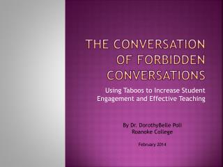 The Conversation of Forbidden Conversations