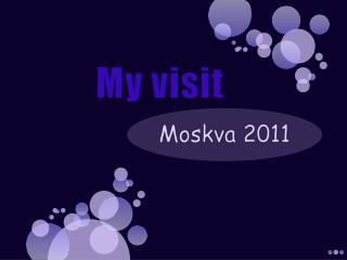 My visit
