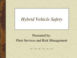 Hybrid Vehicle Safety
