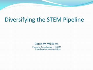 Diversifying the STEM Pipeline