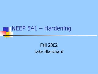 NEEP 541   Hardening