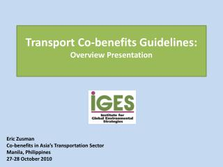 Transport Co-benefits Guidelines: Overview  Presentation