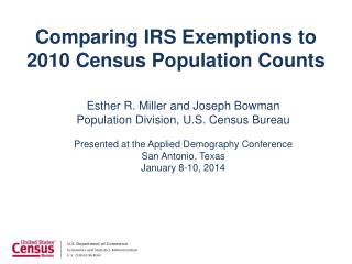 Comparing IRS Exemptions  to 2010 Census  Population Counts