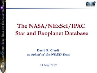 The  NASA/ NExScI /IPAC Star and Exoplanet  Database
