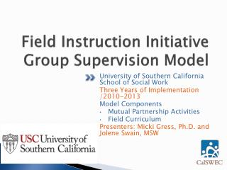 Field Instruction Initiative Group Supervision Model